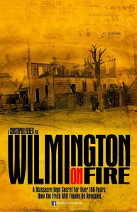 Wilmington on Fire Poster